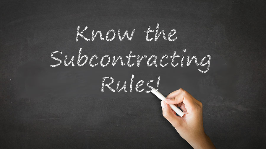 New Subcontracting Rules Overview